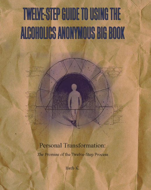 Twelve-Step Guide to Using the Alcoholics Anonymous Big Book