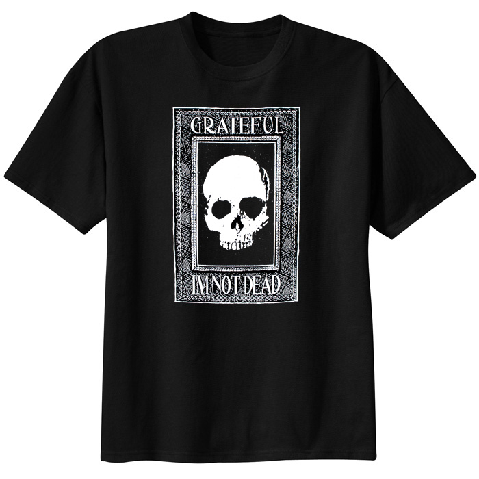 Grateful I'm Not Dead Tee - Black