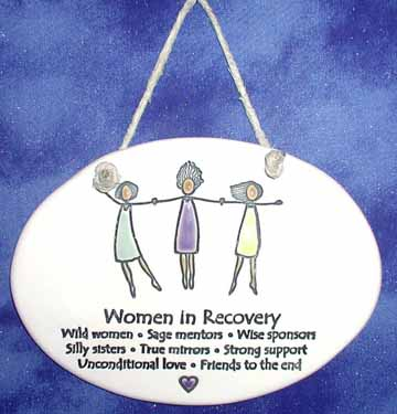 Women in Recovery Plaque