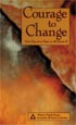Courage to Change One Day at a Time in Al-Anon II