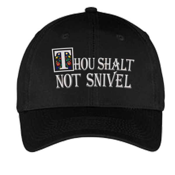 Thou Shalt Not Snivel Hat - Black