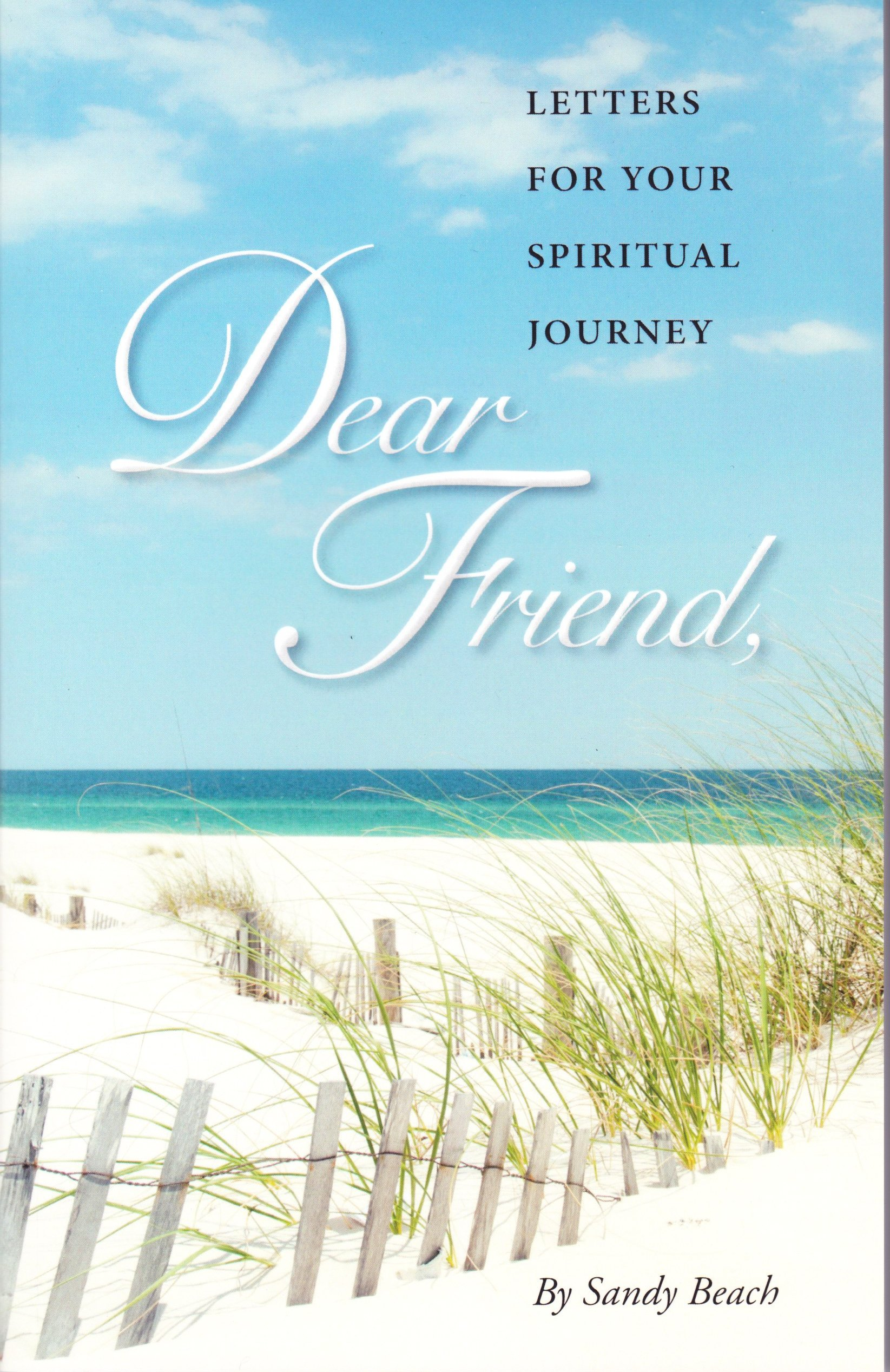 Dear Friends by Sandy Beach