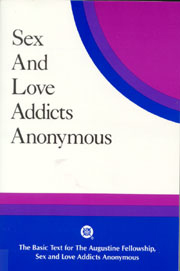 Sex and Love Addicts Anonymous - Basic Text