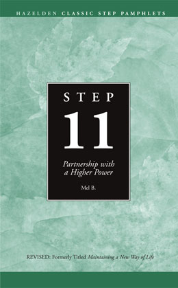 Step 11 Partnership With My Higher Power