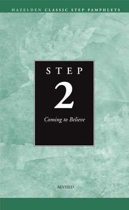 Step 2 Coming to Believe