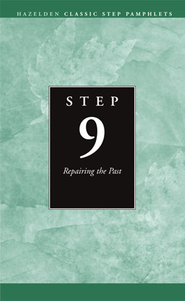 Step 9 Repairing the Past