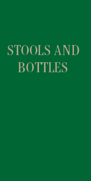 Stools & Bottles - A Study of Character Defects
